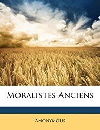 Moralistes Anciens par  Nabu Press