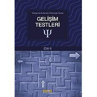 Gelişim Testleri: Türkiye'de Kullanılan Psikolojik Testler Cilt 2