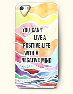 iPhone 5 / 5s Case You Can'T Live A Positive Life With A Negative Mind - - Hard Back Plastic Case - OOFIT Authentic