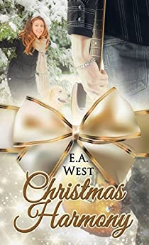 Christmas Harmony (Christmas Holiday Extravaganza) by [West, E.A.]