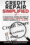 Credit Repair Simplified:, Andrew Ojeisekhoba, 1494933640