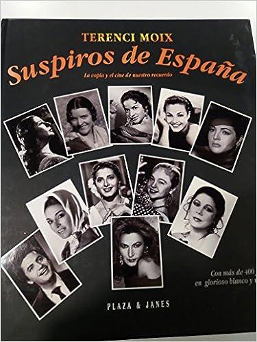 Suspiros de España. la copla y el cine de nuestro recuerdo: Amazon ...