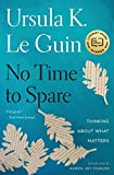 img - for No Time to Spare: Thinking About What Matters book / textbook / text book