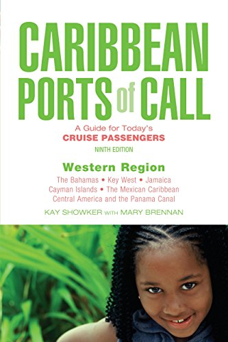 Caribbean Ports of Call: Western Region, 9th: A Guide for Today's Cruise Passengers