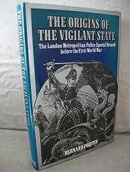 The Origins of the Vigilant State