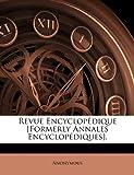Revue Encyclopédique [Formerly Annales Encyclopédiques], Anonymous, 1143938720