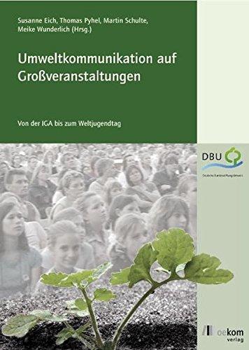 Umweltkommunikation Auf Großveranstaltungen  Von Der IGA Zum Weltjugendtag
