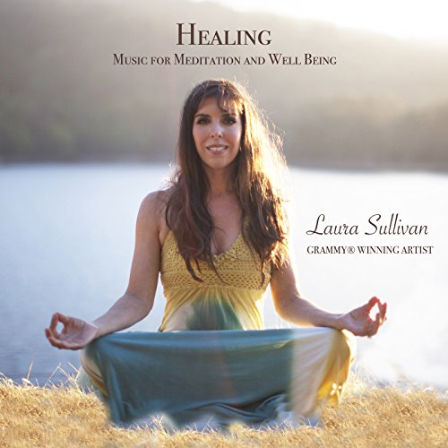 Healing Music for Meditation and Well Being - Perfect for Massage, Yoga, Spa, Sleep, or Just Relaxing