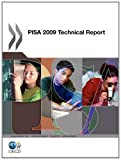 PISA 2009 Technical Report, Organisation for Economic Co-operation and Development Staff, 9264040188