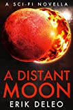 A Distant Moon: A Sci-fi Novella