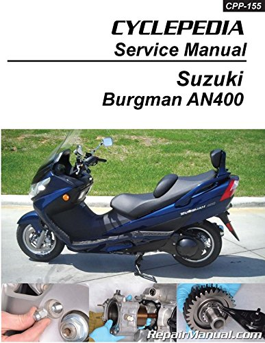 cpp-155-p suzuki an400 burgman scooter cyclepedia printed service manual  paperback – 2004