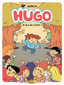 """Afficher """"Hugo n° 6 Je veux des copains !"""""""