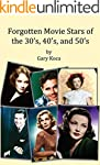 Forgotten Movie Stars of the 30's, 40...