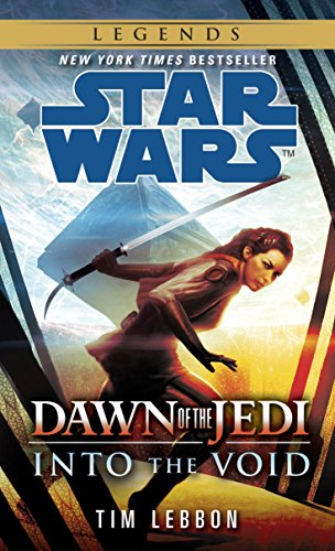 Into the Void: Star Wars Legends (Dawn of the Jedi) (Star Wars: Dawn of the Jedi - Legends) (Real Working Lightsaber)