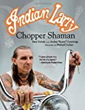indian larry chopper shaman by nichols dave cambridge andrea bambi april 3 2010 paperback