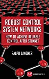 Robust Control System Networks, Ralph Langner, 1606503006