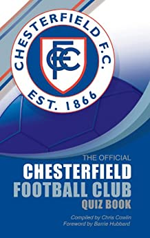 The Official Chesterfield Football Club Quiz Book - eBooks
