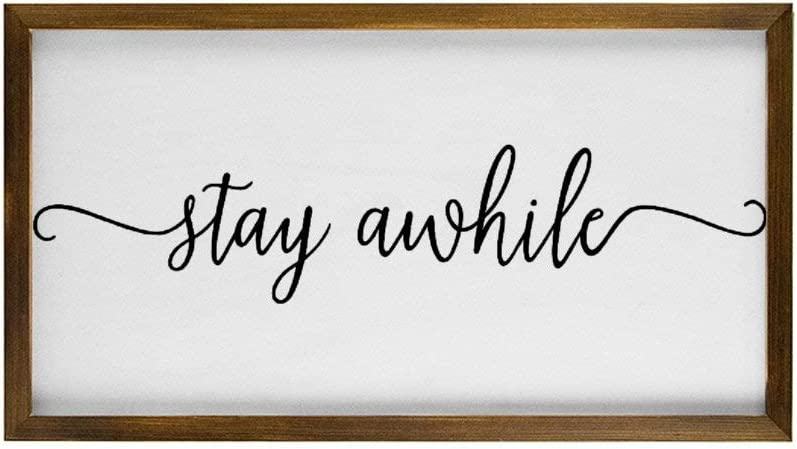 Stay Awhile Framed Wood Sign, Wooden Wall Hanging Art, Inspirational Farmhouse Wall Plaque, Rustic Home Decor for Nursery, Porch, Gallery Wall, Housewarming Gift