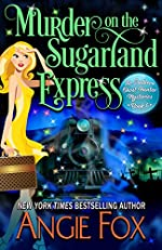 Murder on the Sugarland Express (Southern Ghost Hunter Book 6)