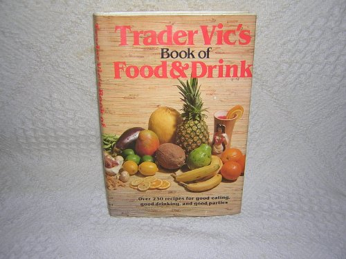 Trader Vic's Book Of Food & Drink