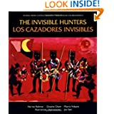 The Invisible Hunters (Los Cazadores Invisibles)