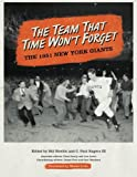 img - for The Team That Time Won't Forget: The 1951 New York Giants (SABR Digital Library) (Volume 32) book / textbook / text book