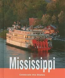 Mississippi (Celebrate the States, Second)