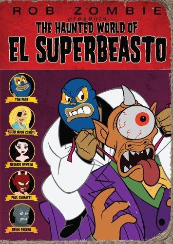The Haunted World of El Superbeasto -
