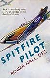 Spitfire Pilot H/C, Roger Hall, 1445605570