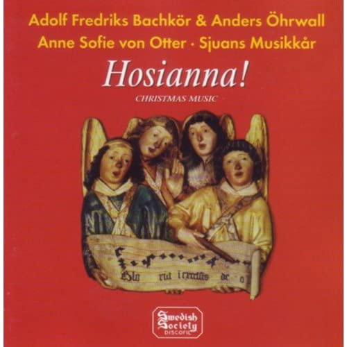 Hosianna - Adolf Fredriks Bachkör - Christmas music by ...