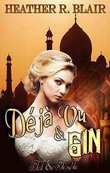 Déjà Vu & Gin (Toil & Trouble Book 5) by [Blair, Heather R.]