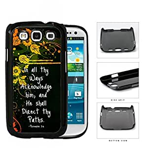 Proverbs 3:6 Bible Verse with Orange Yellow Floral Vine Design and Black Background Samsung Galaxy S3 I9300 Hard Snap on Plastic Cell Phone Case Cover