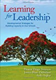 Learning for Leadership, Jessica Blum-DeStefano and Anila Asghar, 1412994403