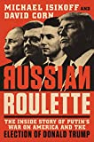 Kindle Store : Russian Roulette: The Inside Story of Putin's War on America and the Election of Donald Trump