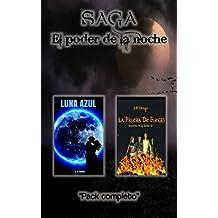 """PACK SAGA """"EL PODER DE LA NOCHE"""" (Spanish Edition)"""