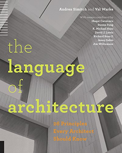 The Language of Architecture: 26 Principles Every Architect Should...