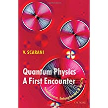 Quantum Physics: A First Encounter: Interference, Entanglement, and Reality