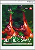 Swing, Slither, Swim Low Intermediate Book with Online Access, Theo Walker, 1107692423