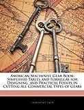American MacHinist Gear Book, Charles Hays Logue, 1144655943
