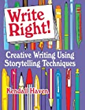 Write Right!, Kendall F. Haven, 1563086778