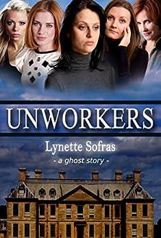 Unworkers by [Sofras, Lynette]