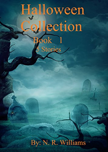 Halloween Collection (Halloween Collection Book Book 1) by [Williams, N. R.]