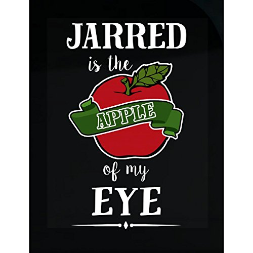Jarred Is The Apple Of My Eye Cool Gift - Sticker (Christmas Jarred Gifts)