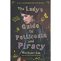 The Lady's Guide to Petticoats and Piracy (Montague