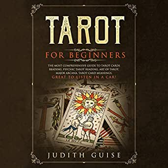 Amazon com: Tarot for Beginners: The Most Comprehensive