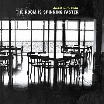 The Room Is Spinning Faster de Adam Sullivan en Amazon Music ...