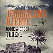 Jerusalems hjerte (Zion-arven 3) | Bodie Thoene, Brock Thoene