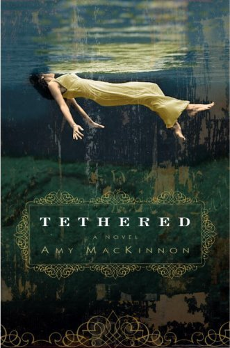 Tethered: A Novel cover
