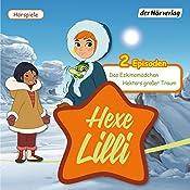 Das Eskimomädchen / Hektors großer Traum (Hexe Lilli) |  div.