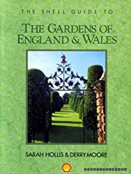 The Shell Guide to the Gardens of England and Wales